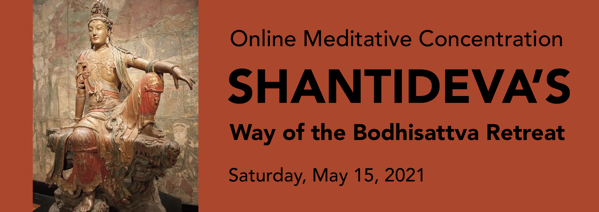 Shantideva's Way of the Bodhisattva Retreat